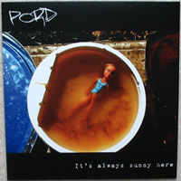 Perte et Fracas - Pord - It's Always Sunny Here - Plein de Choses / Nothing To The Table records